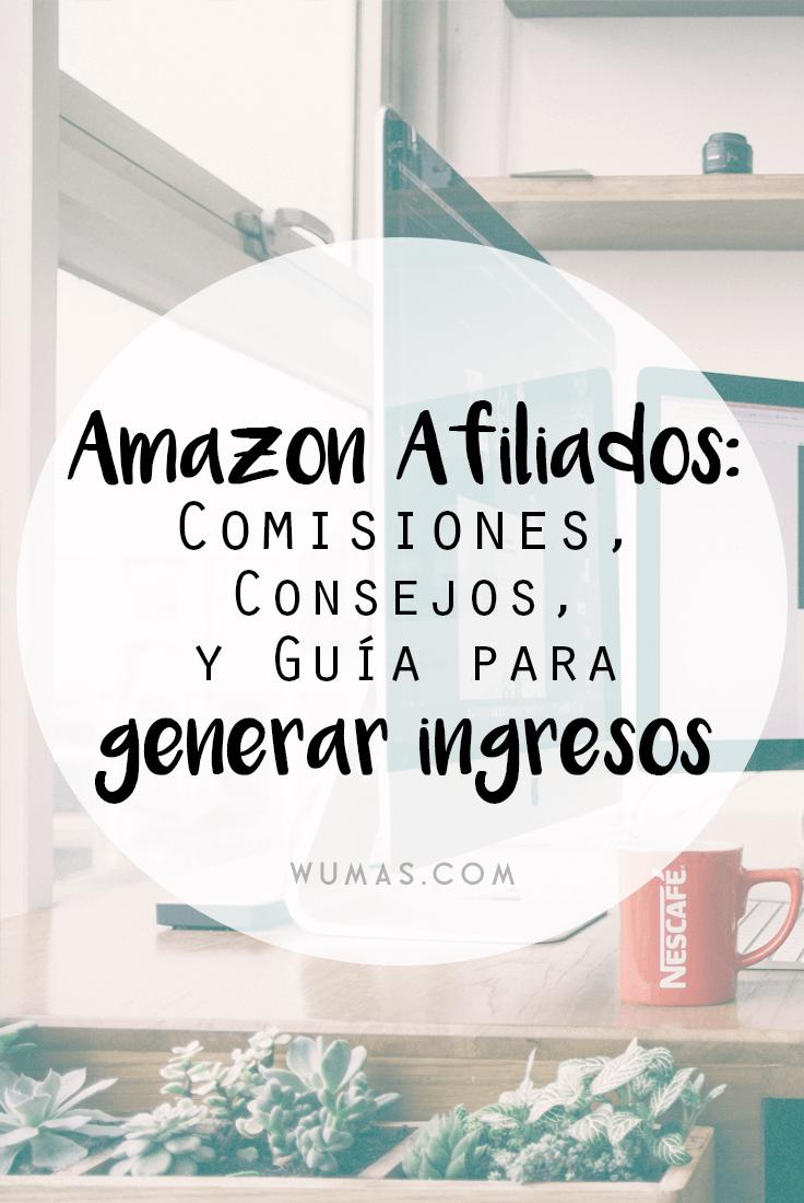 Amazon Afiliados: Comisiones, Consejos y Guía para Generar Ingresos