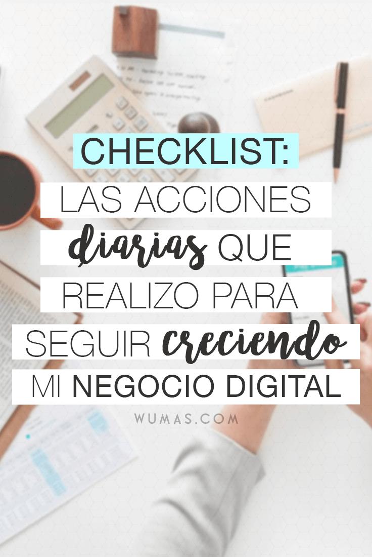 Checklist: Las acciones diarias que realizo para seguir creciendo mi negocio digital