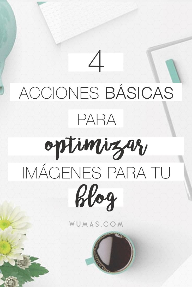 4 Acciones Básicas para Optimizar Imágenes para tu Blog