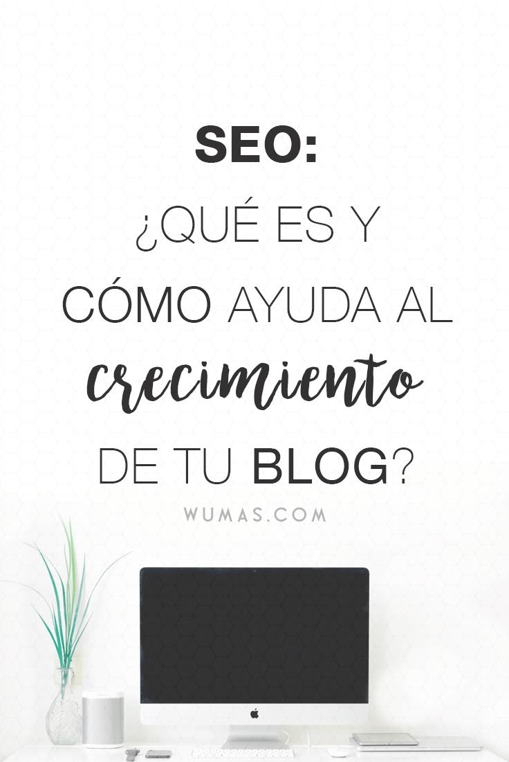 SEO: ¿qué es y cómo ayuda al crecimiento de tu blog?